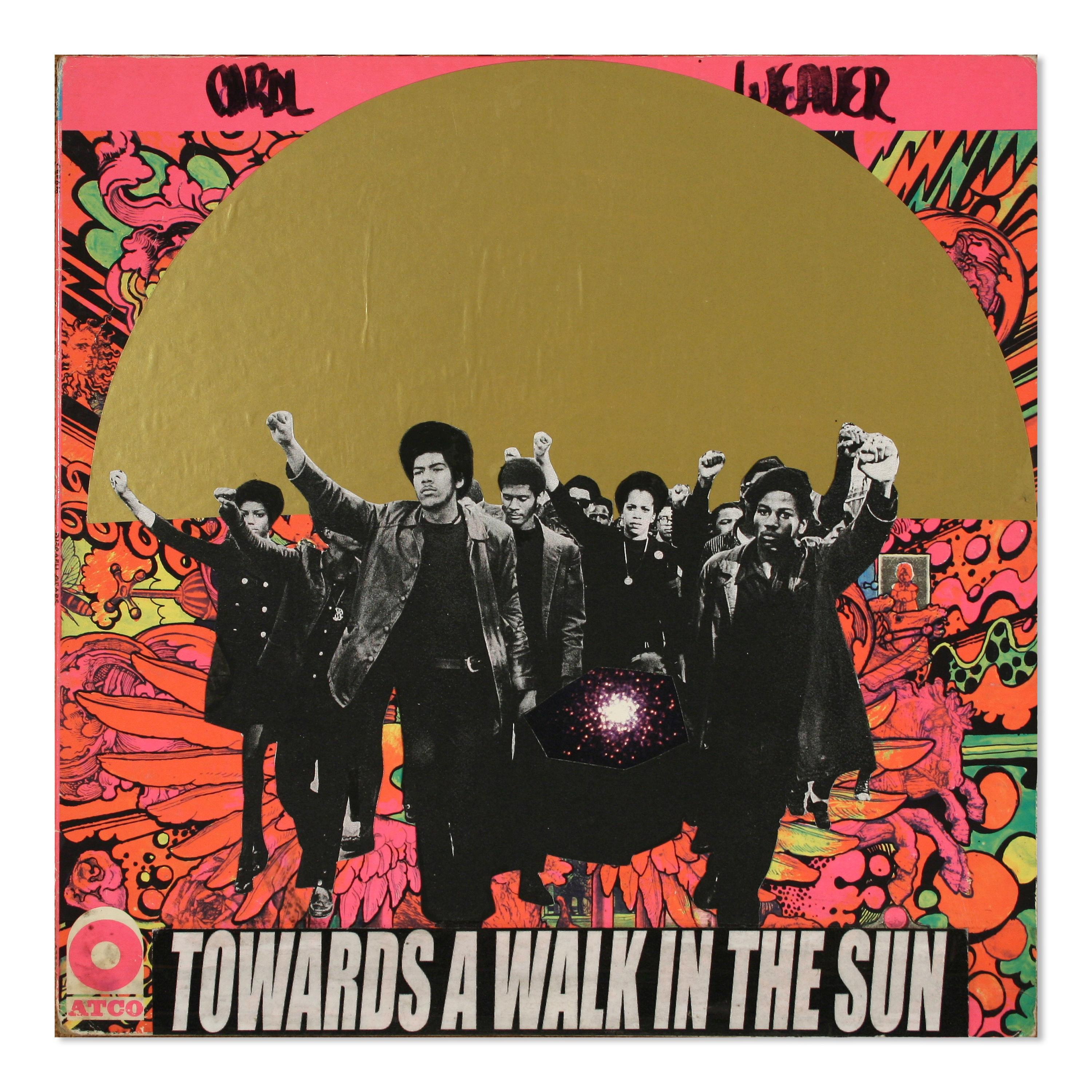 """A collage with a vivid, patterned background depicts a black-and-white group of men and women marching with their fists in the air, a golden semicircle that resembles the setting sun, and a text at the bottom that reads """"Towards a walk in the sun."""""""