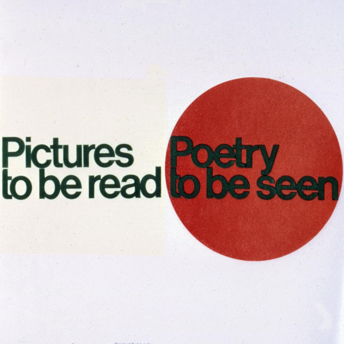 """Photograph of exhibition title wall with """"Pictures to be read"""" on the left, in black letters on an off-white square, and """"Poetry to be seen"""" in black letters on a red circle"""