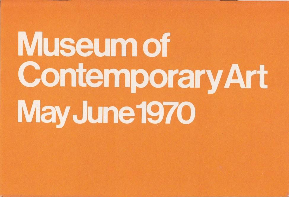 """Orange horizontal rectangle with white text reading """"Museum of Contemporary Art May June 1970"""""""