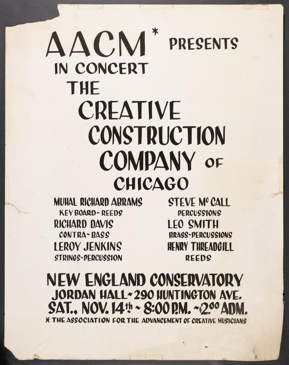 """A yellowed and tattered poster with black text reads, """"AACM presents in concert The Creative Construction Company of Chicago"""" at the New England Conservatory on Saturday, November 14th at 8 pm for 2 dollar admission."""
