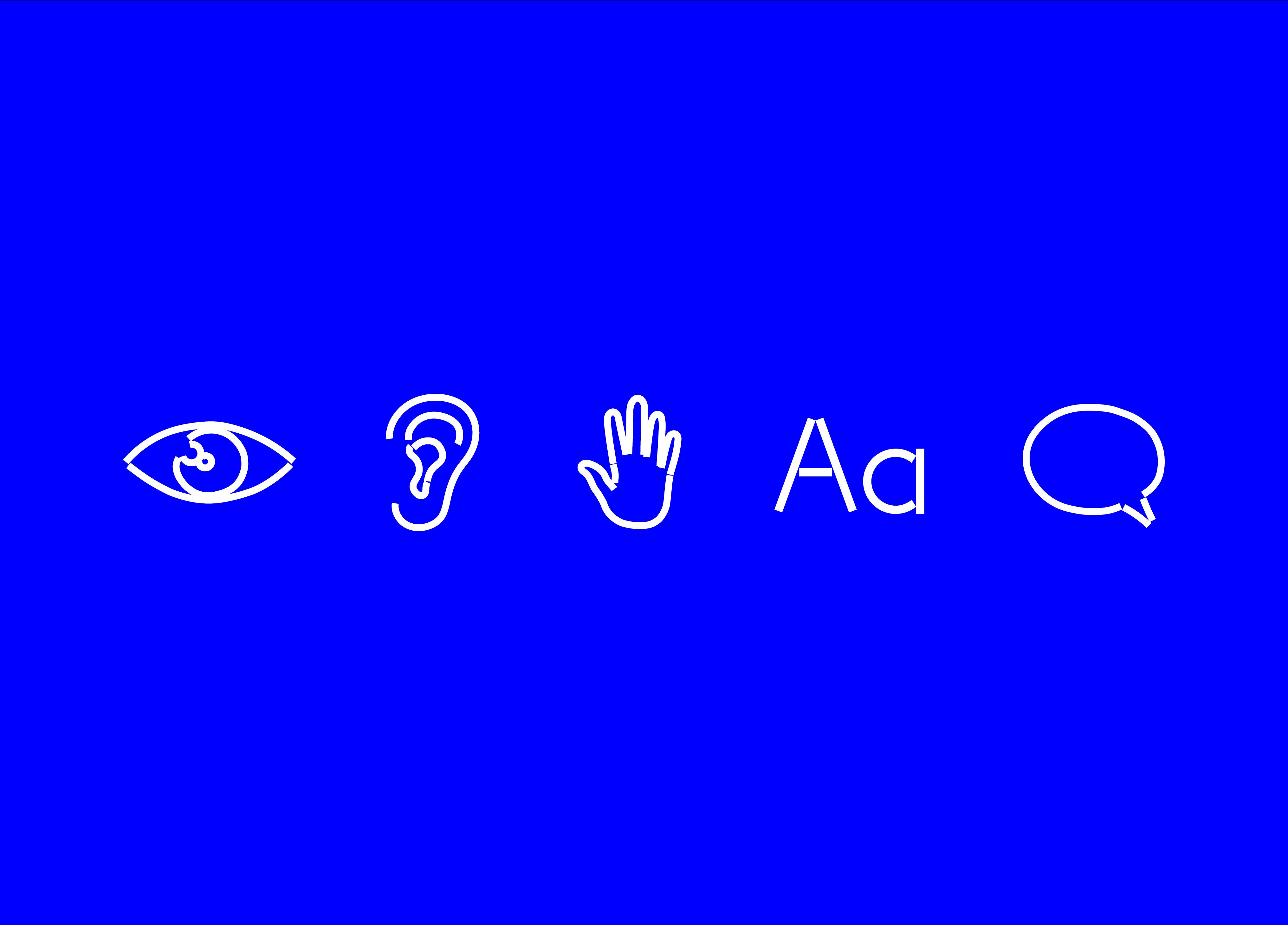 Five symbols made of white lines on a bright blue background represent an eye, an ear, a hand, the letter A, and a speech bubble.