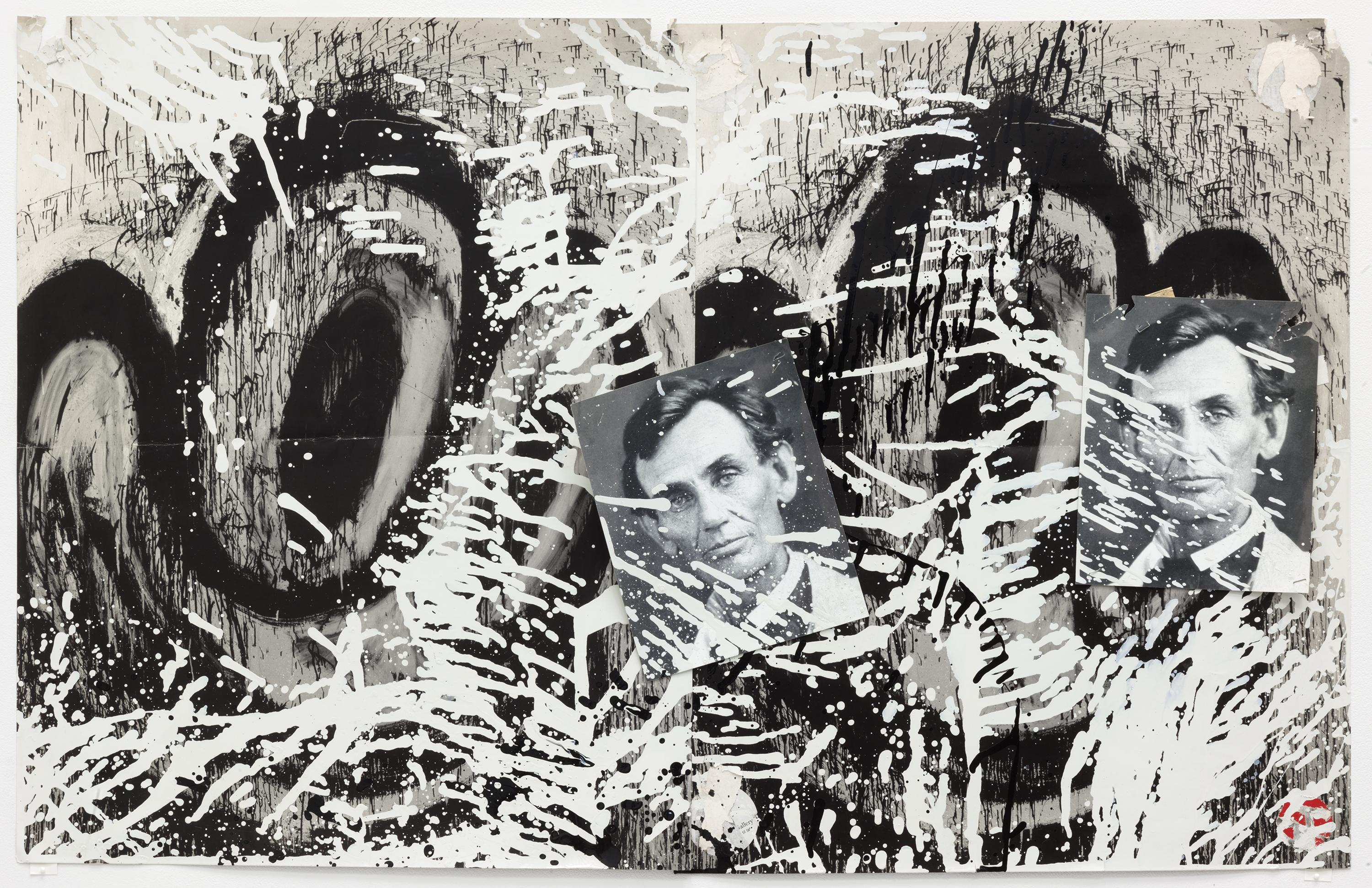 A collage on paper featuring two sets of black and white cartoonish eyes and mouths, on top of which are affixed two photographs of a young Abraham Lincoln, the whole composition splattered with drips of black and white paint.