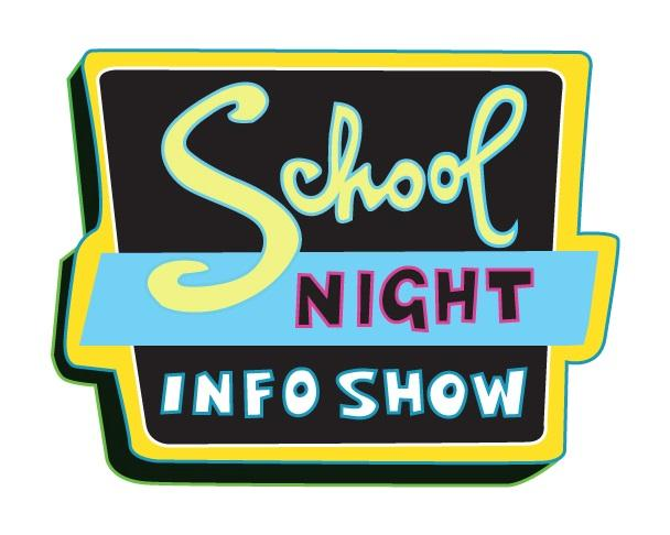 Logo for School NIGHT INFO SHOW looks like a sign on a building from the 1950s.